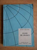 Anticariat: Roger Vailland - 325000 de franci