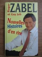 Anticariat: Roger Zabel, Guy Job - Nouvelles histoires d en rire