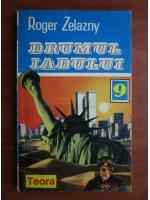 Anticariat: Roger Zelazny - Drumul iadului