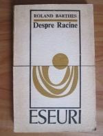 Anticariat: Roland Barthes - Despre Racine