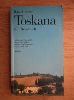 Anticariat: Roland Gunter - Toskana, ein Reisebuch