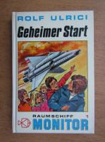 Rolf Ulrici - Geheimer Start