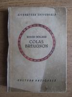 Anticariat: Romain Rolland - Colas Breugnon (1923)