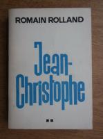 Romain Rolland - Jean Christophe (volumul 2)
