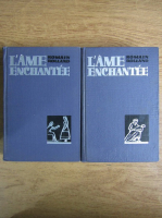 Anticariat: Romain Rolland - L'ame enchantee (2 volume)