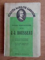 Romain Rolland - Pagini nemuritoare ale lui J. J. Rousseau (1936)