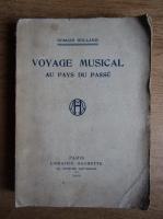 Romain Rolland - Voyage musical au pays du passe (1920)