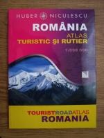 Anticariat: Romania. Atlas turistic si rutier