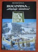 Anticariat: Romania. Bucovina arhipelagul manastiresc (album)