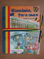 Anticariat: Romania, tara mea. Jurnal de excursie