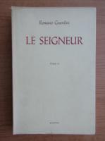 Anticariat: Romano Guardini - Le seigneur (volumul 2, 1945)