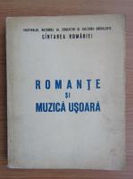 Romante si muzica usoara