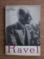 Romeo Alexandrescu - Maurice Ravel