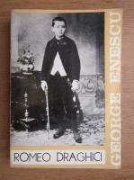 Anticariat: Romeo Draghici - George Enescu. Biografie documentara