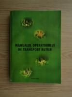 Romeo Lepadatu - Manualul operatorului de transport rutier