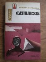 Anticariat: Romulus Barbulescu - Catharsis