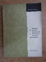Romulus Cristescu - Elemente de analiza functionala si introducere in teoria distributiilor