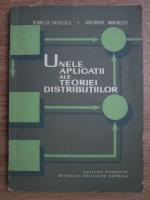 Romulus Cristescu, Gheorghe Marinescu - Unele aplicatii ale teoriei distributiilor