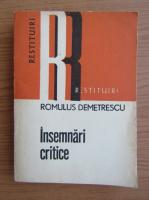 Anticariat: Romulus Demetrescu - Insemnari critice