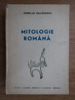 Romulus Vulcanescu - Mitologie romana
