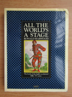 Anticariat: Ronald Harwood - All the worlds a stage