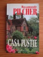 Rosamunde Pilcher - Casa pustie