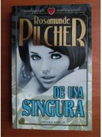 Rosamunde Pilcher - De una singura