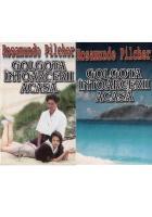 Rosamunde Pilcher - Golgota intoarcerii acasa (2 volume)