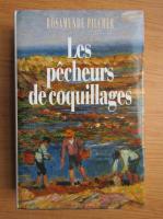 Anticariat: Rosamunde Pilcher - Les pecheurs de coquillages