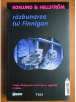 Roslund si Hellstrom - Razbunarea lui Finnigan