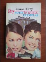 Rowan Kirby - Sotie in dublu exemplar
