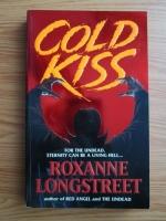 Anticariat: Roxanne Longstreet - Sarutul de gheata