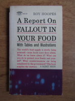 Roy Hoopes - A report on fallout in your food