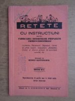 Rudolf Rantzingher - Retete cu instructiuni pentru fabricarea diferitelor preparate chimico-industriale (1930)