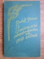 Rudolf Steiner - Innoirea artei pedagogico-didactice prin stiinta spirituala