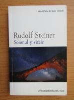 Anticariat: Rudolf Steiner - Somnul si visele. Conferinte 1910-1924