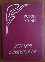 Anticariat: Rudolf Steiner - Stiinta spirituala