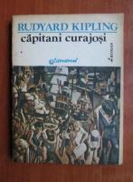 Anticariat: Rudyard Kipling - Capitani curajosi