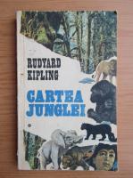Rudyard Kipling - Cartea junglei (volumul 1)