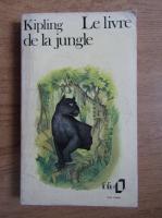 Rudyard Kipling - Le livre de la jungle