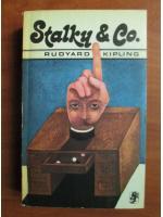 Rudyard Kipling - Stalky si compania