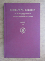 Anticariat: Rumanian studies. An international annual of the humanities and social sciences (volumul 1)