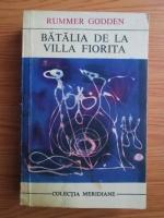 comperta: Rummer Godden - Batalia de la Villa Fiorita