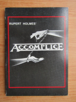 Anticariat: Rupert Holmes - Accomplice