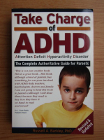 Russel A. Barkley - Take charge of ADHD