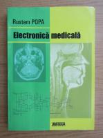 Anticariat: Rustem Popa - Electonica medicala