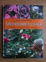 Ruth Podgornik Res - Splendoare florala pentru decorarea casei, balconului, terasei, pervazurilor ferestrelor