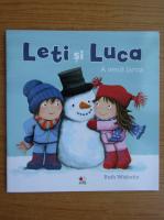 Anticariat: Ruth Wielockx - Leti si Luca. A venit iarna