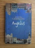 Anticariat: Ruxandra Cesereanu - Angelus