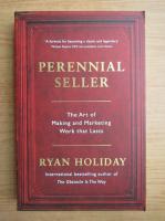 Anticariat: Ryan Holiday - Perennial seller